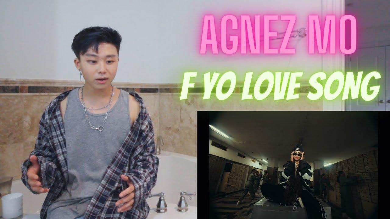 AGNEZ MO - F Yo Love Song (Official Music Video) REACTION