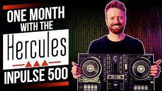 A Month With The Hercules DJ Control Inpulse 500   Review