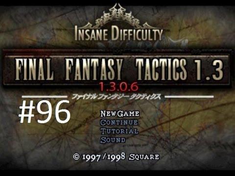 Final Fantasy Tactics 1 3 (Mod) Walkthrough (96) Deep Dungeon End (Dark  Summoner & Learning Zodiac)