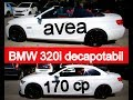 BMW 320i e93  decapotabil. Masina asta  a fost buna si frumoasa, dar acum este..... si ...... :)