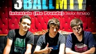 3ball MTY feat. El Bebeto & America Sierra - Intentalo (Me Prende)