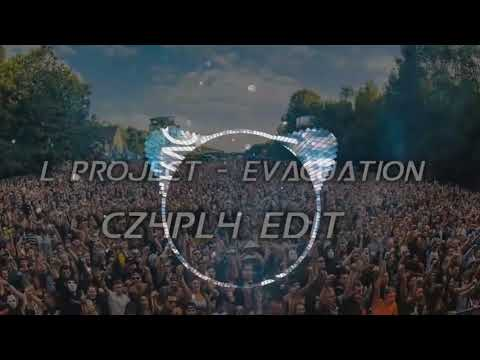 L Project - Evacuation [CZ4PL4 EDIT]