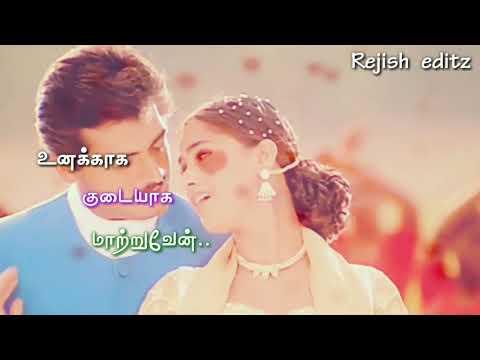 Unnai kodu ennai tharuven song/unnai kodu ennai tharuven movie/tamil whats app status