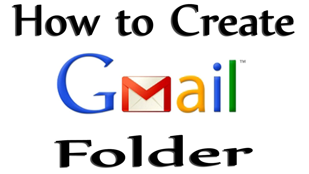 How To Create Folder On Gmail 2015 - YouTube
