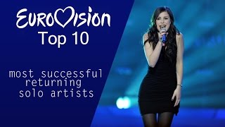 Top 10 Most Successful Returning Solo Artists in Eurovision