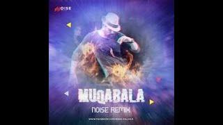 Muqabala remix Noise remix