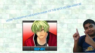 How to download garou mark of the wolves on android