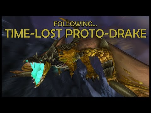 Following The Time-Lost Proto-Drake