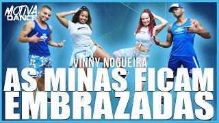 Baixar As Minas Ficam Embrazadas - Vinny Nogueira   Motiva Dance (Coreografia)