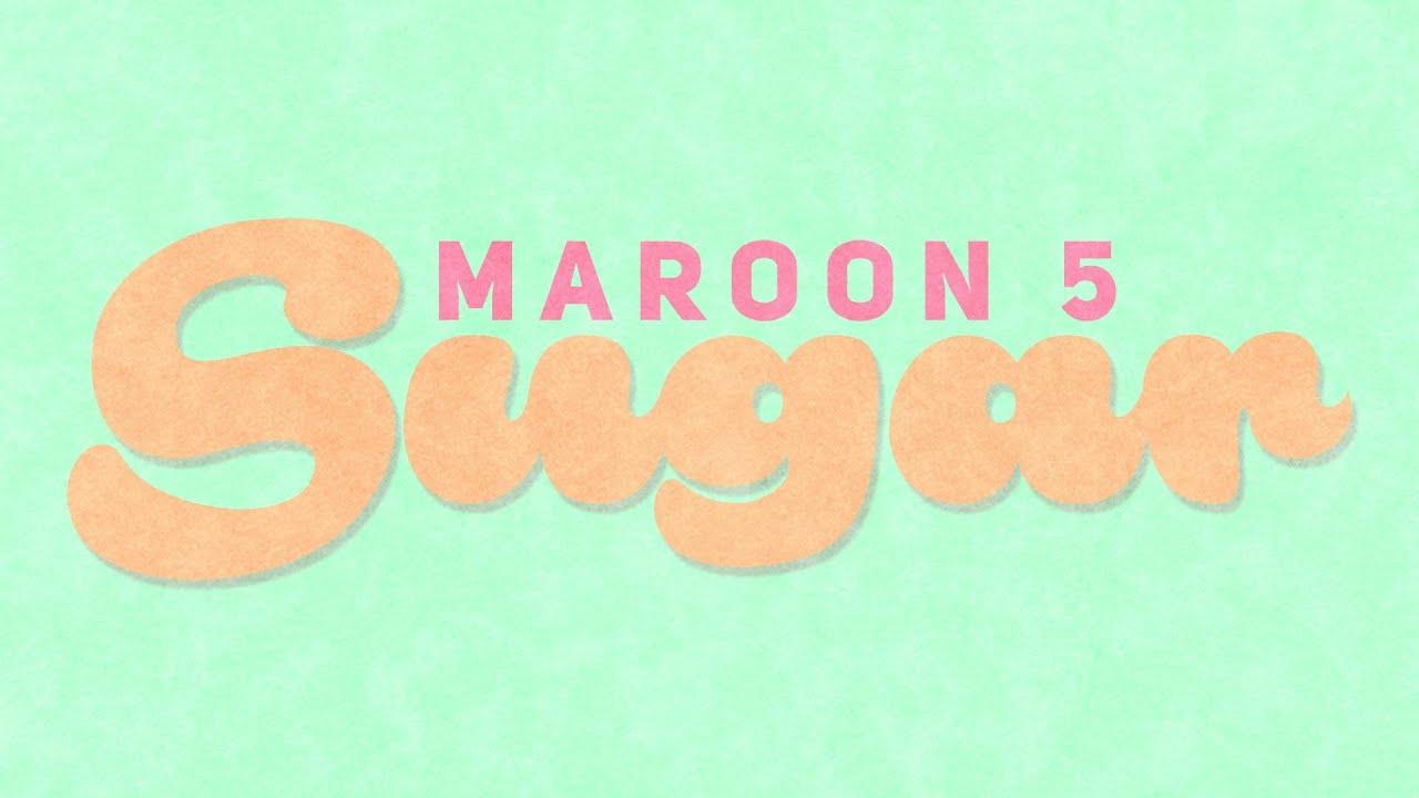 sugar maroon 5 kinetic typography youtube