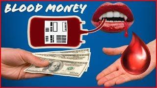 Blood Money PT 1: Vampire Empire & the Pursuit of Plasma