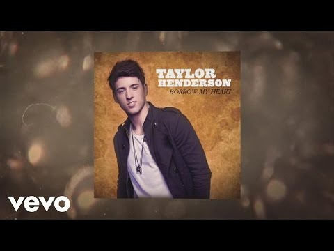Taylor Henderson - Borrow My Heart (Audio)