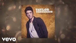 Taylor Henderson - Borrow My Heart ...