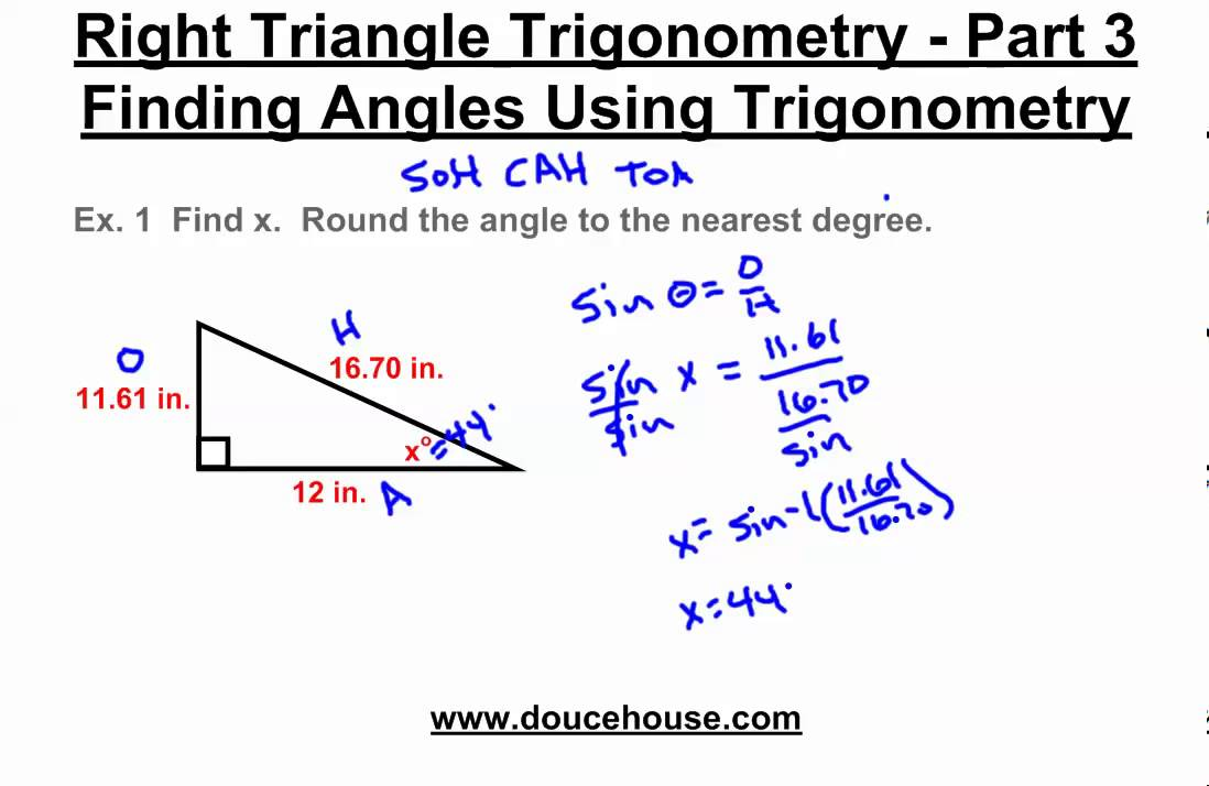Right Triangle Trigonometry Finding Angles Inverse Functions