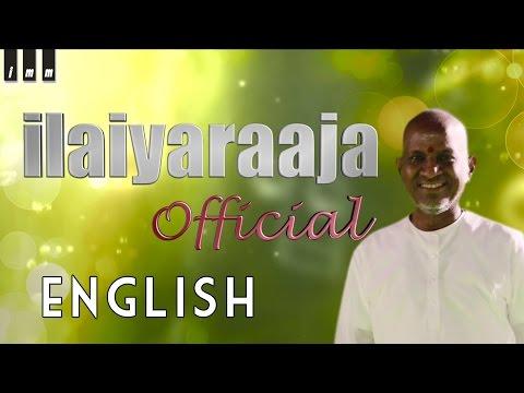 Ilaiyaraaja Official Channel | English...