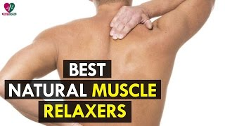Best Natural Muscle Relaxers - Health Sutra