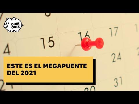 Estas son las fechas del megapuente 2021