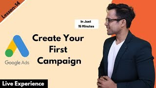Lesson-13: Google Adwords Fundamentals : How to create your first campaign | Ankur Aggarwal