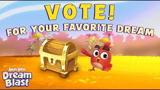 Angry Birds Dream Blast | VOTE For Your Favorite Dream!