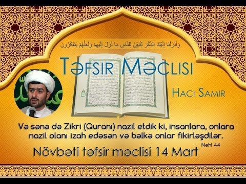Hacı Samir Quranın təfsiri məclisi (Quranla Ünsiyyət)