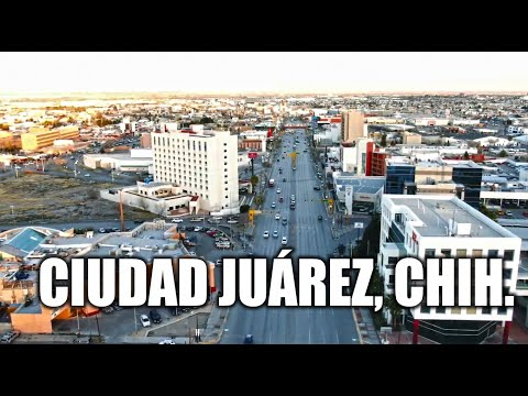 Ciudad Juárez 2020 | La Heroica Ciudad del Norte