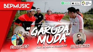 Garuda Muda by DVELINO BAND ft. DJ Agra, Rangga D.P. & Bujang Elite Production