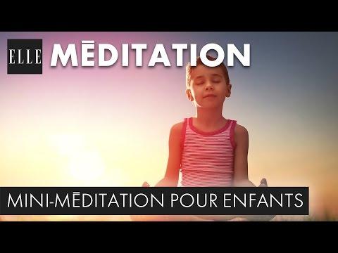 La mini-méditation pour enfants┃ELLE Méditation