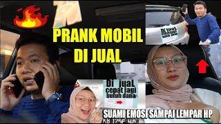 PRANK SUAMI - TEMPEL MOBIL DI JUAL SAMPAI ORANG TELFON BERKALI KALI.!! AUTO EMOSI