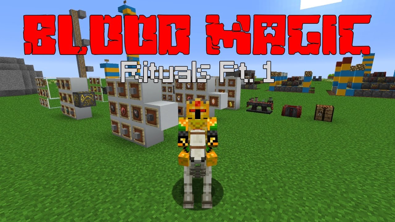 Rituals PT. 1 (Blood Magic PT. 8) [Minecraft 1.12.2 Mod Guide]