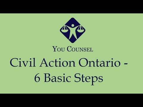 Civil action in Ontario: 6 Basic Steps
