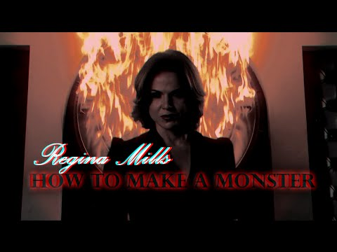 Once Upon a Time: Regina Mills//The Evil Queen - How to Make a Monster