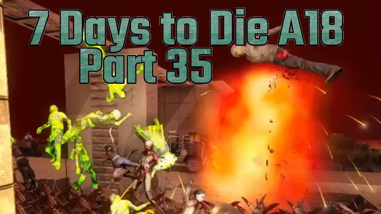 WATCH OUT FOR THE HOLE, MIKE!: Let's Play 7 Days to Die Alpha 18 Part 35