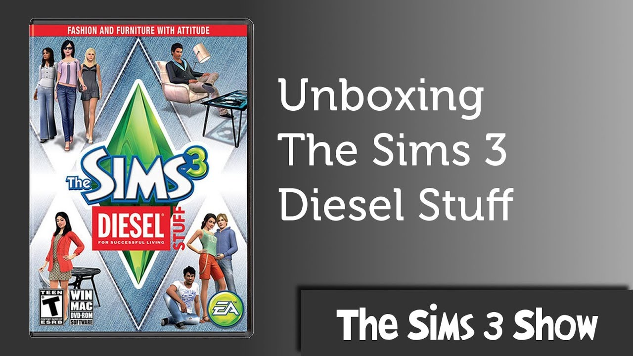 The Sims 3 Diesel Stuff Unboxing and Install