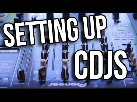 How to Set Up CDJs