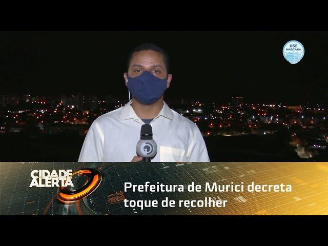 Prefeitura de Murici decreta toque de recolher