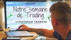 Préparons notre semaine de Trading (avec TradingView)