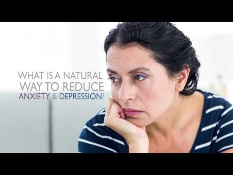 What Is A Natural Way To Reduce Anxiety & Depression?