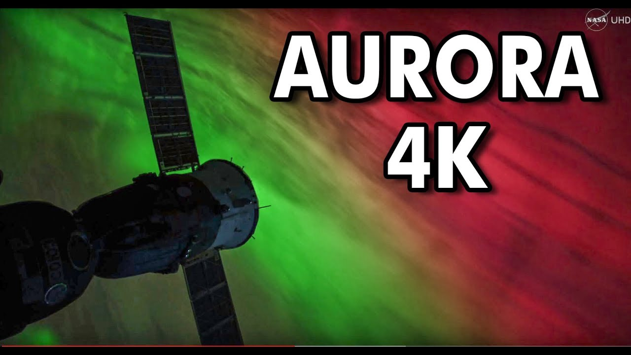 NASA UHD Video: Stunning Aurora Borealis from Space in ...