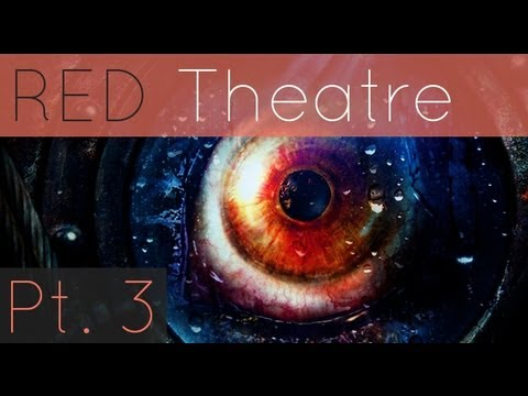 RED Theatre -- Resident Evil: Revelations Part III