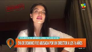 Desgarrador video de Eva de Dominici: denunció el abuso por parte de un director de cine