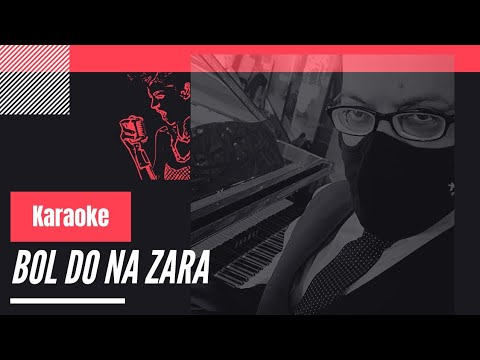 Bol Do Na Zara -  Armaan Malik  -  Karaoke By Manish