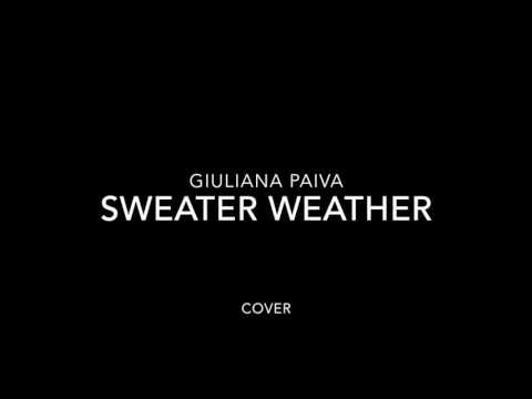 The Neighbourhood - SWEATER WEATHER | Giu Paiva Cover