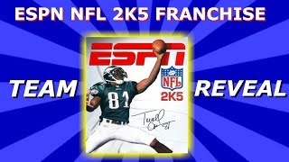 NFL 2k5 Franchise Announcement & Team Reveal