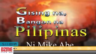 Gising na, Bangon na Pilipinas - Kasama si Mike Abe (July 19, 2018)