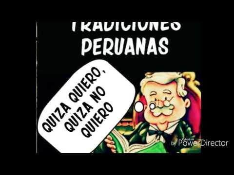 Tradiciones Peruanas- Quizá quiero-quiza no quiero - Audiolibro