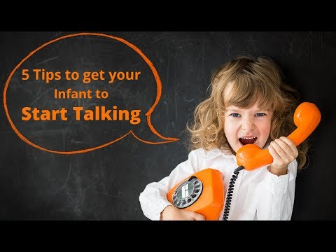 5 Tips to get your Infant to Start Talking