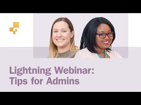Webinar: Administrator Settings & Tips