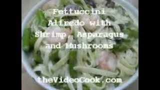 Fettuccini Alfredo With Shrimp, Asparagus And Mushrooms
