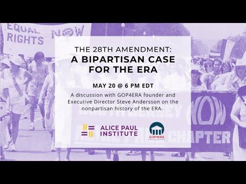 The 28th Amendment: A Bipartisan Case for the Equal Rights Amendment
