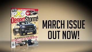 March 2018 Issue Preview | 4X4 Australia